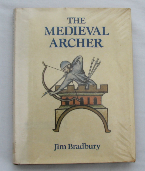 THE MEDIEVAL ARCHER  by  Jim Bradbury